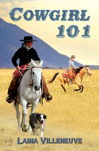 Cowgirl 101 by Laina Villeneuve