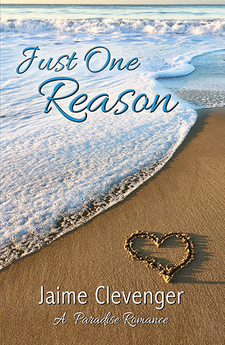 Just One Reason by Jaime Clevenger