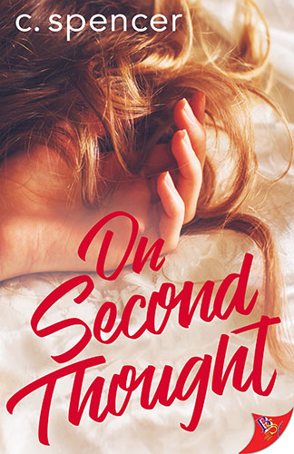 On Second Thought by C. Spencer