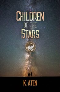 Children of the Stars by K. Aten