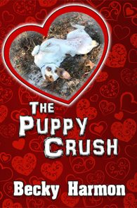 The Puppy Crush by Becky Harmon