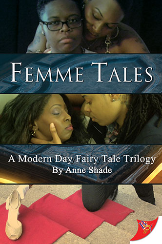 Femme Tales by Anne Shade