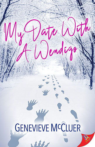 My Date with a Wendigo by Genevieve McCluer