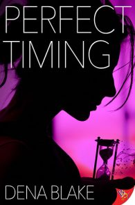 Perfect Timing by Dena Blake
