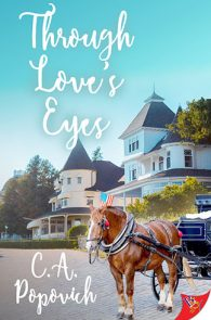 Through Love's Eyes by C.A. Popovich