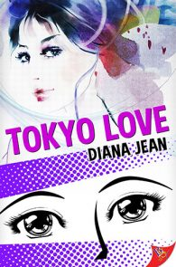 Tokyo Love by Diana Jean