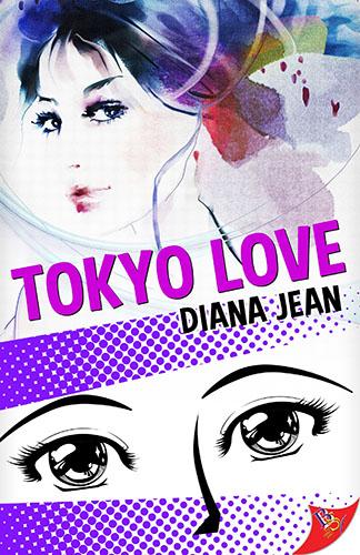 Tokyo Love by Diana Jean