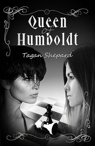 Queen of Humboldt by Tagan Shepard