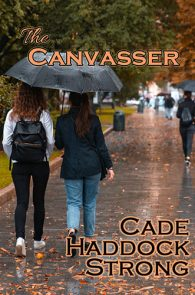 The Canvasser by Cade Haddock Strong