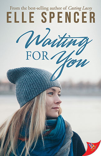 Waiting For You by Elle Spencer