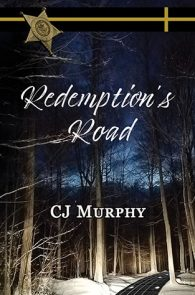 Redemption's Road by CJ Murphy