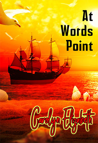 At Words Point by Carolyn Elizabeth