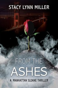 From the Ashes by Stacy Lynn Miller