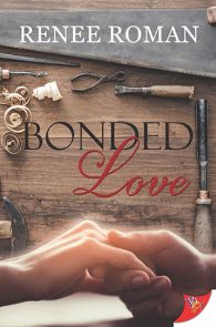 Bonded Love by Renee Roman
