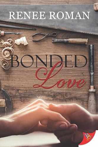 Bonded Love by Renee Roman