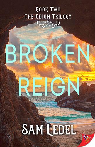 Broken Reign by Sam Ledel