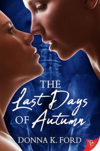 The Last Days of Autumn by Donna K. Ford