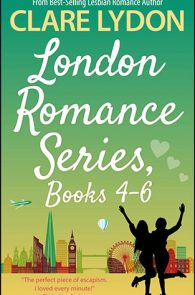 London Romance Series 4-6 by Clare Lydon