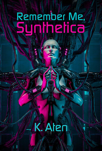 Remember Me Synthetica by K. Aten