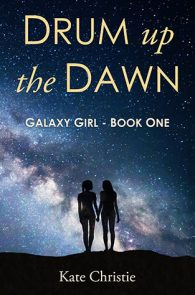 Drum Up the Dawn by Kate Christie