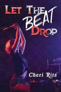 Let the Beat Drop by Cheri Ritz