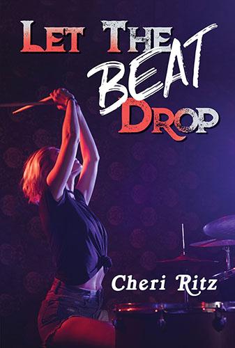 Let the Beat Drop by Cheri Ritz