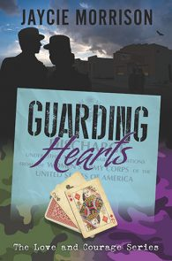 Guarding Hearts by Jaycie Morrison