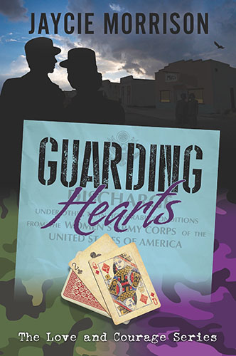 Guarding Hearts by Jaycie Morrison