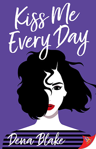 Kiss Me Everyday by Dena Blake