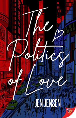 The Politics of Love by Jen Jensen