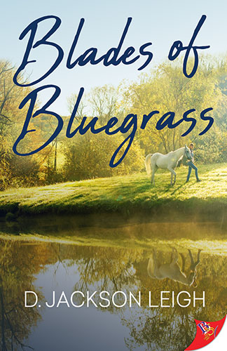 Blades of Bluegrass by D. Jackson Leigh