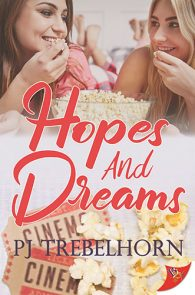 Hopes and Dreams by PJ Trebelhorn