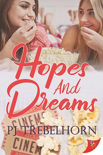 Hopes and Dreams by PJ Trebelhorn