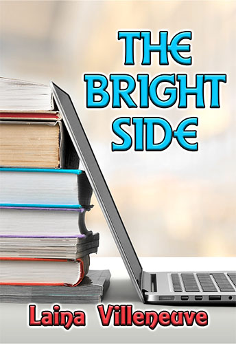 The Bright Side by Laina Villeneuve
