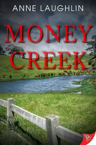 Money Creek by Anne Laughlin