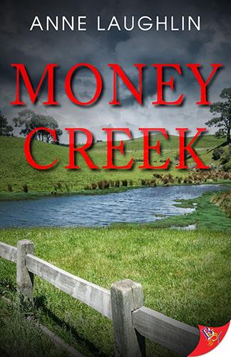 Money Creek by Anne Laughlin