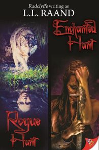 Rogue Hunt & Enchanted Hunt by Radclyffe writing as L.L. Raand