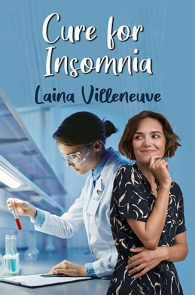 Cure for Insomnia by Laina Villeneuve