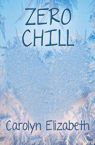Zero Chill by Carolyn Elizabeth