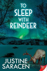 To Sleep with Reindeer by Justine Saracen