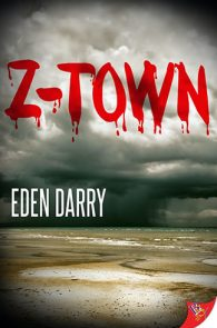 Z-Town by Eden Darry