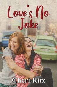 Love's No Joke by Cheri Ritz