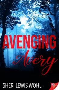 Avenging Avery by Sheri Lewis Wohl