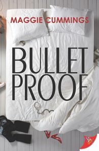 Bulletproof by Maggie Cummings