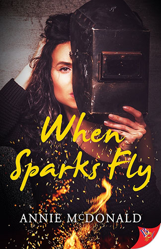 When Sparks Fly by Annie McDonald