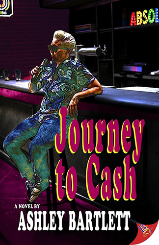 Journey to Cash by Ashley Bartlett