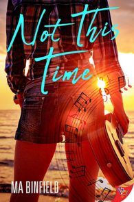 Not This Time by MA Binfield