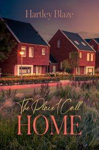 The Place I Call Home by Hartley Blaze