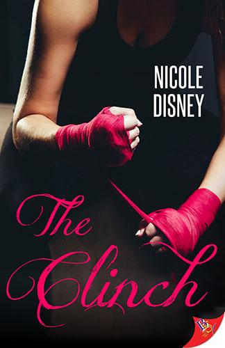 The Clinch by Nicole Disney