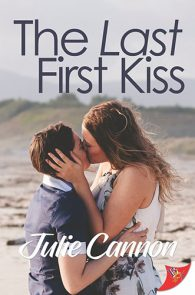 The Last First Kiss by Julie Cannon